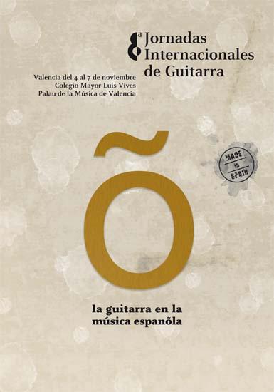 VIII Jornadas Internacionales de Guitarra de Valencia 2010